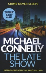 Late show | Michael Connelly | 9781409147541