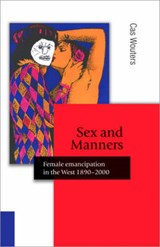 Sex and Manners | Cas Wouters |