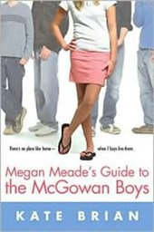 Megan Meade's Guide to the Mcgowan Boys
