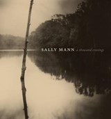 Sally Mann | Sarah Kennel | 9781419729034