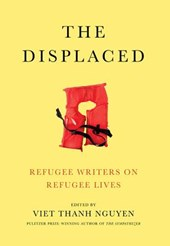 The Displaced | Viet Thanh Nguyen |