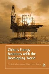 China's Energy Relations With the Developing World | Carrie Liu Currier |