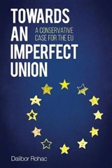 Towards an Imperfect Union | Dalibor Rohac | 9781442270640