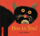 Boo to You! | Lois Ehlert | 9781442436138