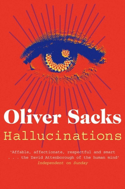 Hallucinations | Oliver Sacks |