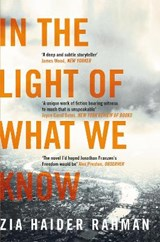 In the light of what we know | Zia Haider Rahman |