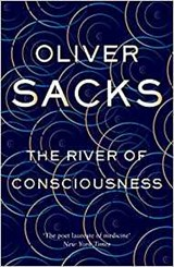 The River of Consciousness | Oliver Sacks |