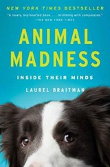 Animal Madness | Laurel Braitman | 9781451627015