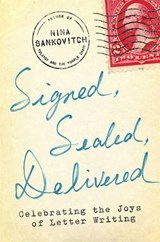 Signed  Sealed  Delivered | Nina Sankovitch | 9781451687156