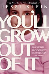 You'll Grow Out of It | Jessi Klein | 9781455531189
