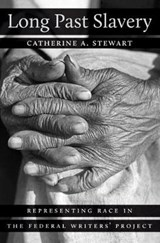 Long Past Slavery | Catherine A. Stewart | 9781469626260
