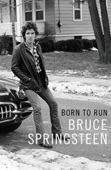 Born to run: bruce springsteen | Bruce Springsteen | 9781471157790