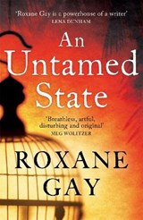 Untamed State | Roxane Gay |