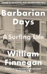 Barbarian Days | William Finnegan | 9781472151414