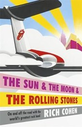 Sun & the Moon & the Rolling Stones | Richard Cohen | 9781472217998