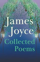 James Joyce - Collected Poems | James Joyce |