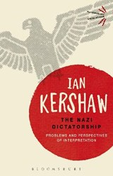 The Nazi Dictatorship | Ian Kershaw | 9781474240956