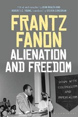Alienation and Freedom | Frantz Fanon | 9781474250214