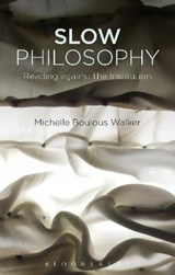 Slow Philosophy | Michelle Boulous Walker |