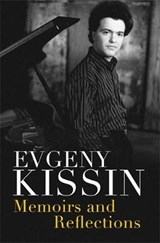 Memoirs and Reflections | Evgeny Kissin | 9781474603102