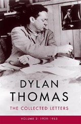 Dylan Thomas: the Collected Letters Volume 2 | Dylan Thomas | 9781474608008
