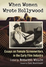 When Women Wrote Hollywood | auteur onbekend | 9781476668871