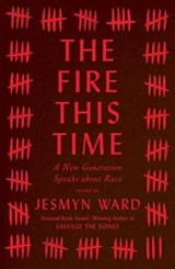 The Fire This Time | Jesmyn Ward |