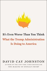 It's Even Worse Than You Think | David Cay Johnston | 9781501174162