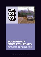 Soundtrack from Twin Peaks | Clare Nina Norelli |