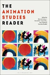 Animation Studies Reader | Nichola Dobson&, Annabelle Honess Roe& Amy Ratelle, Caroline Ruddell | 9781501332609