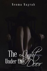The Light Under the Door | Neoma Nayrah | 9781504370196