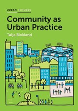 Community as Urban Practice | Blokland, Talja | 9781509504824