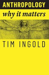 Anthropology | Tim Ingold | 9781509519804