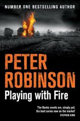 Playing With Fire | Peter Robinson | 9781509810789