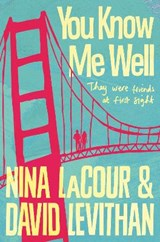 You know me well | Nina LaCour | 9781509823932