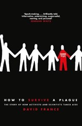 How to Survive a Plague | David France | 9781509839384