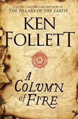 Column of fire | Follett, Ken | 9781509857159