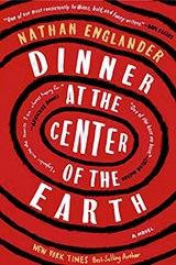 Englander*Dinner at the Center of the Earth | Nathan Englander | 9781524711269
