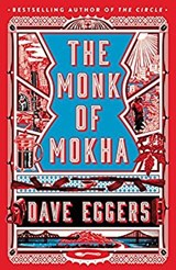 Monk of mokha | Dave Eggers | 9781524711382