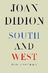 South and West | Joan Didion | 9781524732790