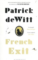 French Exit | Patrick deWitt | 9781526601186