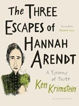 The Three Escapes of Hannah Arendt | Ken Krimstein | 9781526602404