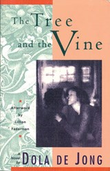 The Tree and the Vine | Dola De Jong |