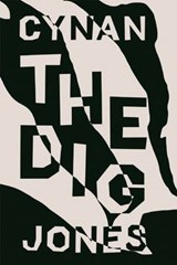The Dig | Cynan Jones |