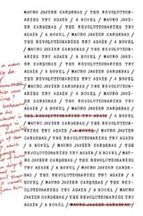 The Revolutionaries Try Again | Mauro Javier Cardenas | 9781566894463