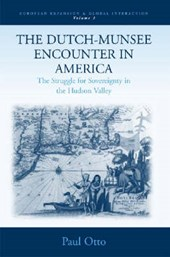 The Dutch-Munsee Encounter in America