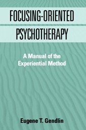 Focusing-Oriented Psychotherapy
