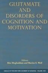 Glutamate and Disorders of Cognition and Motivation