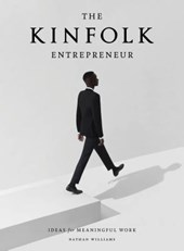 The Kinfolk Entrepreneur | Nathan Williams | 9781579657581