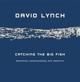 Catching the Big Fish | David Lynch |